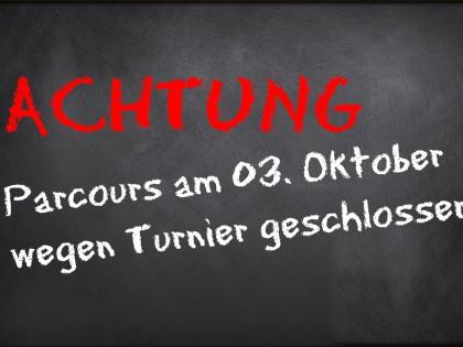 3. Oktober – Parcours geschlossen
